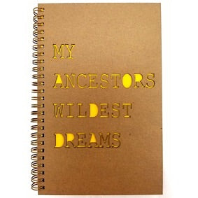 Hardcover - My Ancestor's Wildest Dreams