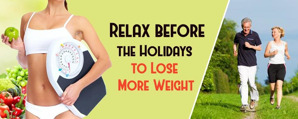 Relax before the Holidays to Lose More Weight
