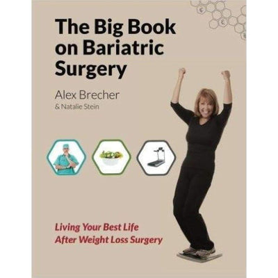 The BIG Book On Bariatric Surgery - Paperback - Book