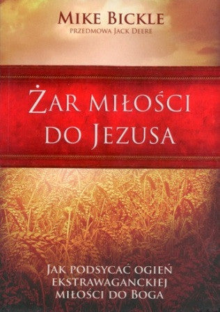 Polish - Passion for Jesus - Mike Bickle PB