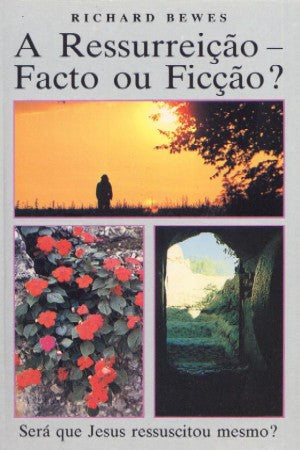 Portuguese - The Resurrection - Fact or Fiction?