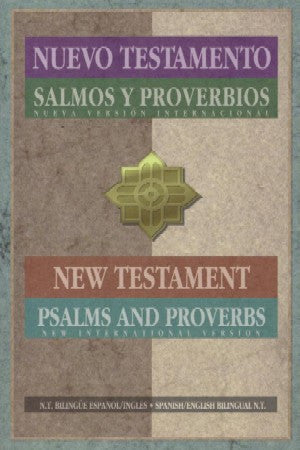 Spanish/English - New Testament, Psalms & Proverbs
