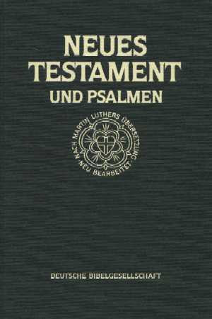 German - New Testament & Psalms  Large Print