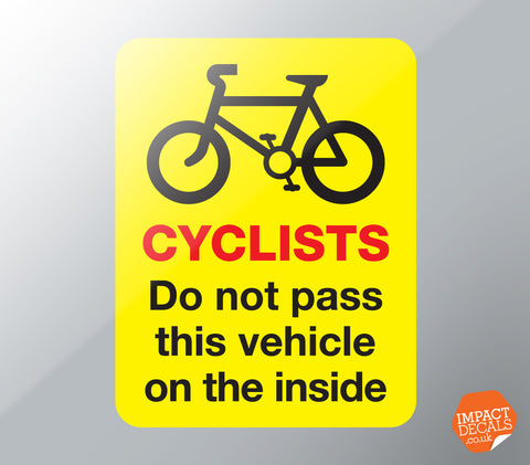 Cyclists - Do Not Pass - Warning Decal