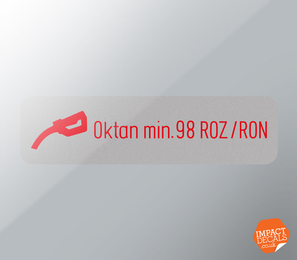 Oktan Min. 98 ROZ/RON Decal