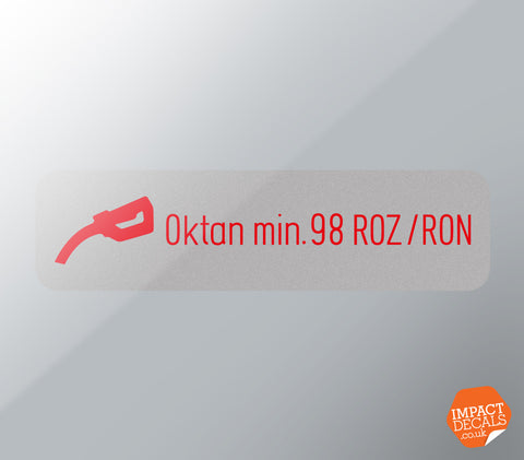 Oktan Min 98 ROZ/RON Decal