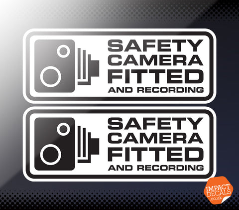 Safety Camera Fitted and Recording - Pair