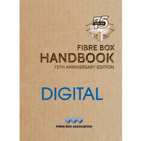 FBA Member - *75th Anniversary Edition Fibre Box Handbook - Digital Version