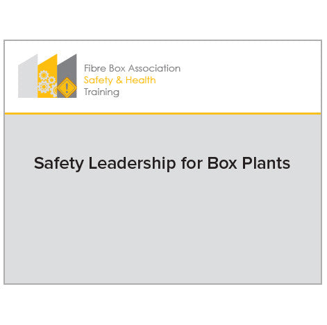 FBA Member - Safety Training - Safety Leadership for Box Plants