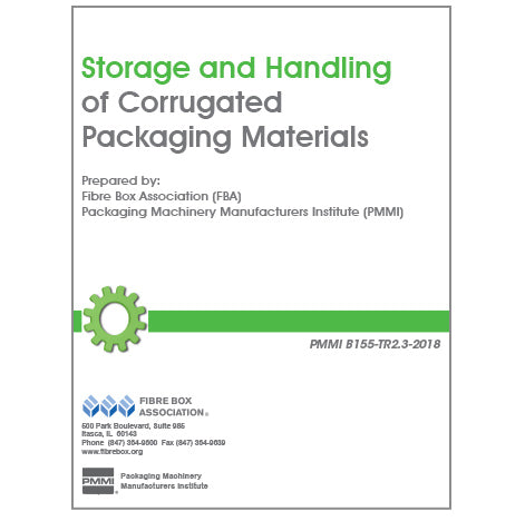 Storage and Handling of Corrugated Packaging Materials (PMMI B155-TR2.3-2018)