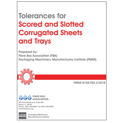 Tolerances for Scored and Slotted Corrugated Sheets and Trays (PMMI B155-TR2.2-2018)