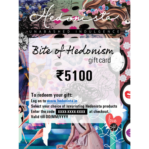 Bite of Hedonism - Gift Card (Rs. 501-5100)