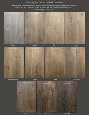 NEW! Haute Belge Fine European Hardwood Oak Flooring Collection