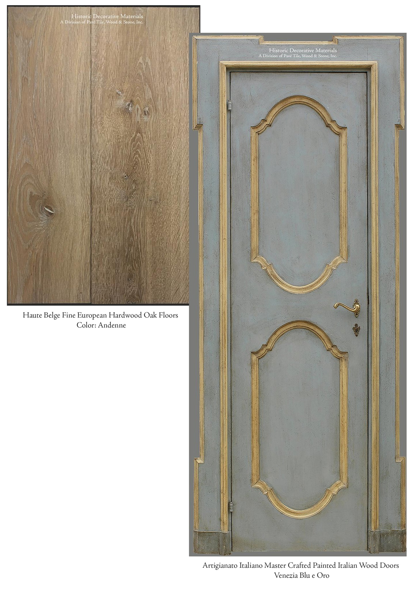 Haute Belge European Hardwood Oak Floors and Hand Painted Italian Doors
