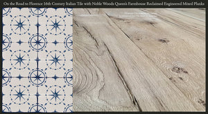 On the Road to Florence 16th Century Italian Decorative Tile  with Queen's Farmhouse Reclaimed Oak Mixed Plank Flooring