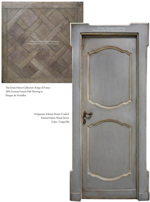 Master Crafted Antiqued Solid Wood Doors: Gris Bleu + Kings of France Parquet de Versailles