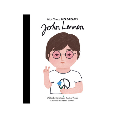Little People, Big Dreams: John Lennon, available at Bobby Rabbit. Free UK Delivery over £75