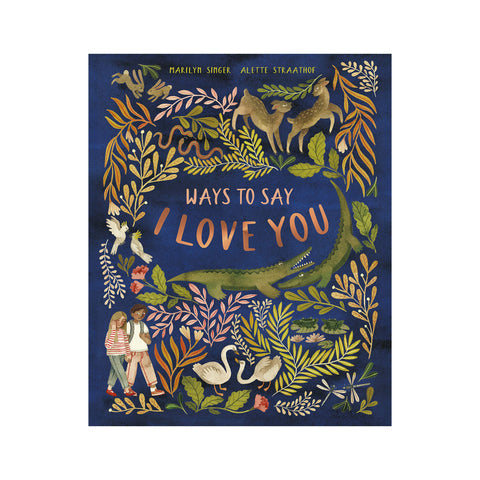 Ways To Say I Love You Book, available at Bobby Rabbit. Free UK Delivery over £75
