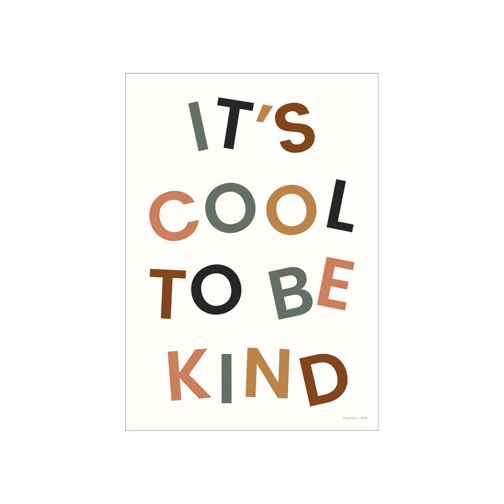 It's Cool To Be Kind A3 Print by Munks and Me, available at Bobby Rabbit.