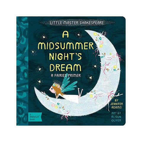 This beautifully illustrated Babylit board book tells children a magical tale of fairies whilst introducing them to the classic story of A Midsummer Night's Dream by Shakespeare.
