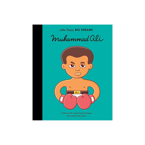 Little People, Big Dreams: Muhammad Ali, available at Bobby Rabbit.