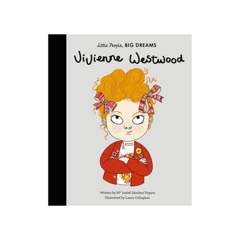 Little People, Big Dreams: Vivienne Westwood, available at Bobby Rabbit.
