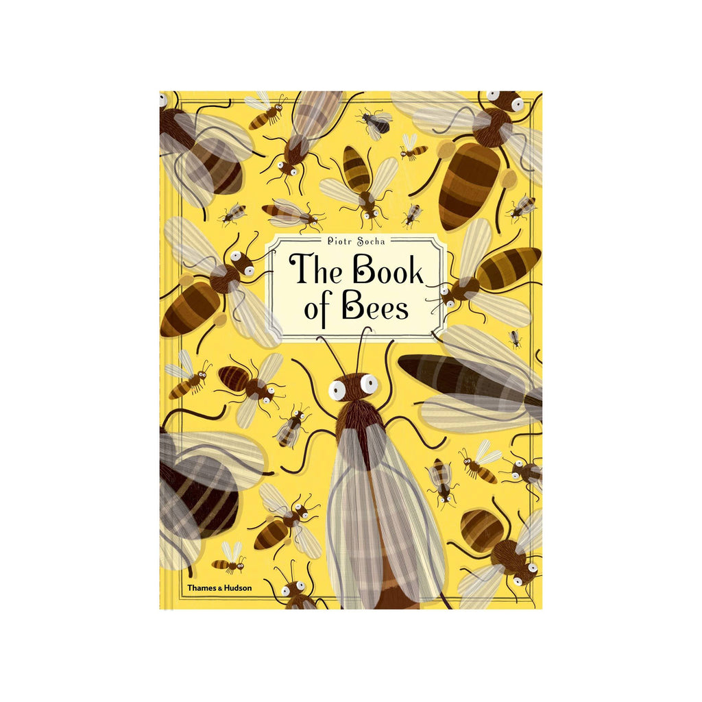 The Book of Bees by Piotr Socha, available at Bobby Rabbit.