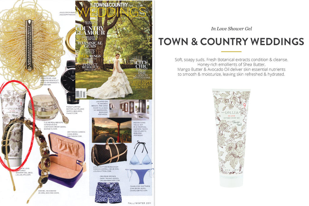 Town and Country Weddings Magazine featuring In Love Shower Gel
