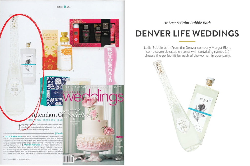 Denver Life Weddings featuring At Last and Calm Bubble Bath