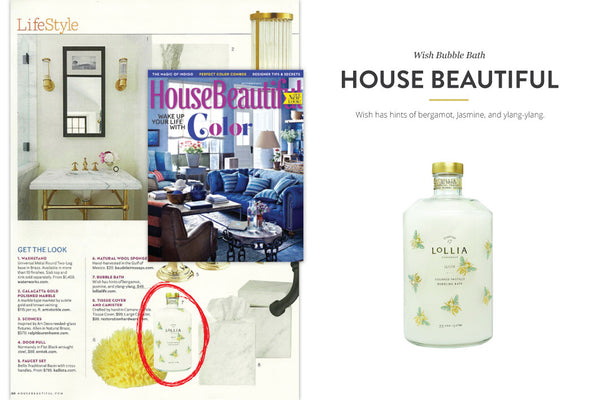 House Beautiful Magazine featuring Wish Bubble Bath