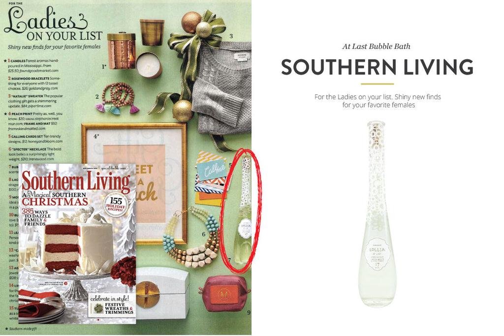Southern Living Magazine featuring At Last Bubble Bath