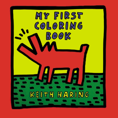 My First Coloring Book - Keith Haring Pop Shop