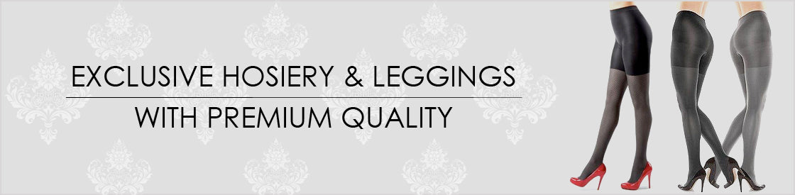 Exclusive Hosiery & Leggings with Premium quality
