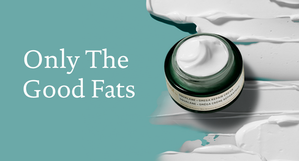 Only The Good Fats