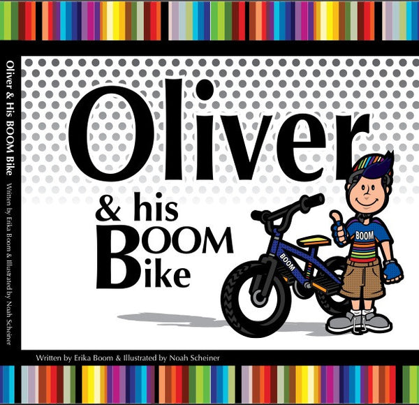 Book Oliver and his BOOM Bike