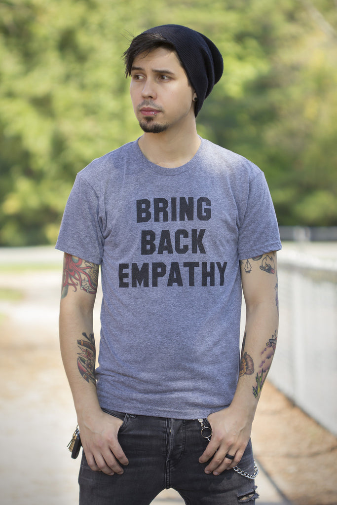 Bring Back Empathy Unisex Tee - Still Rad Clothing  - 1