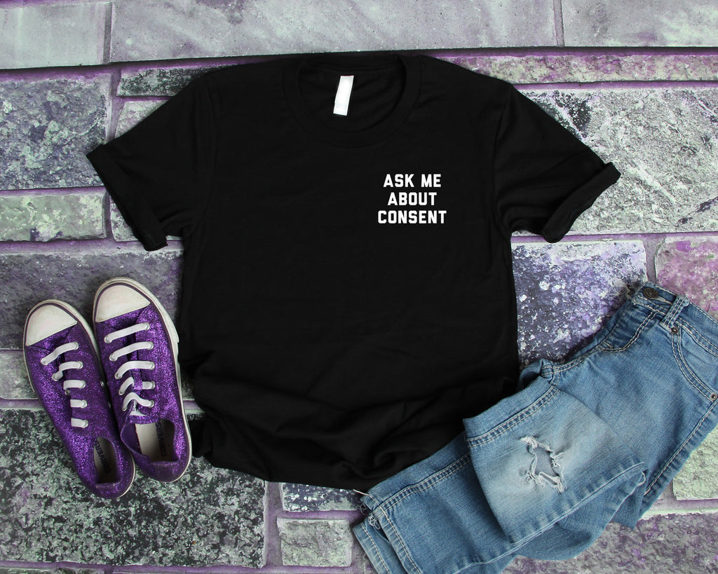 Ask Me About Consent Unisex Shirt