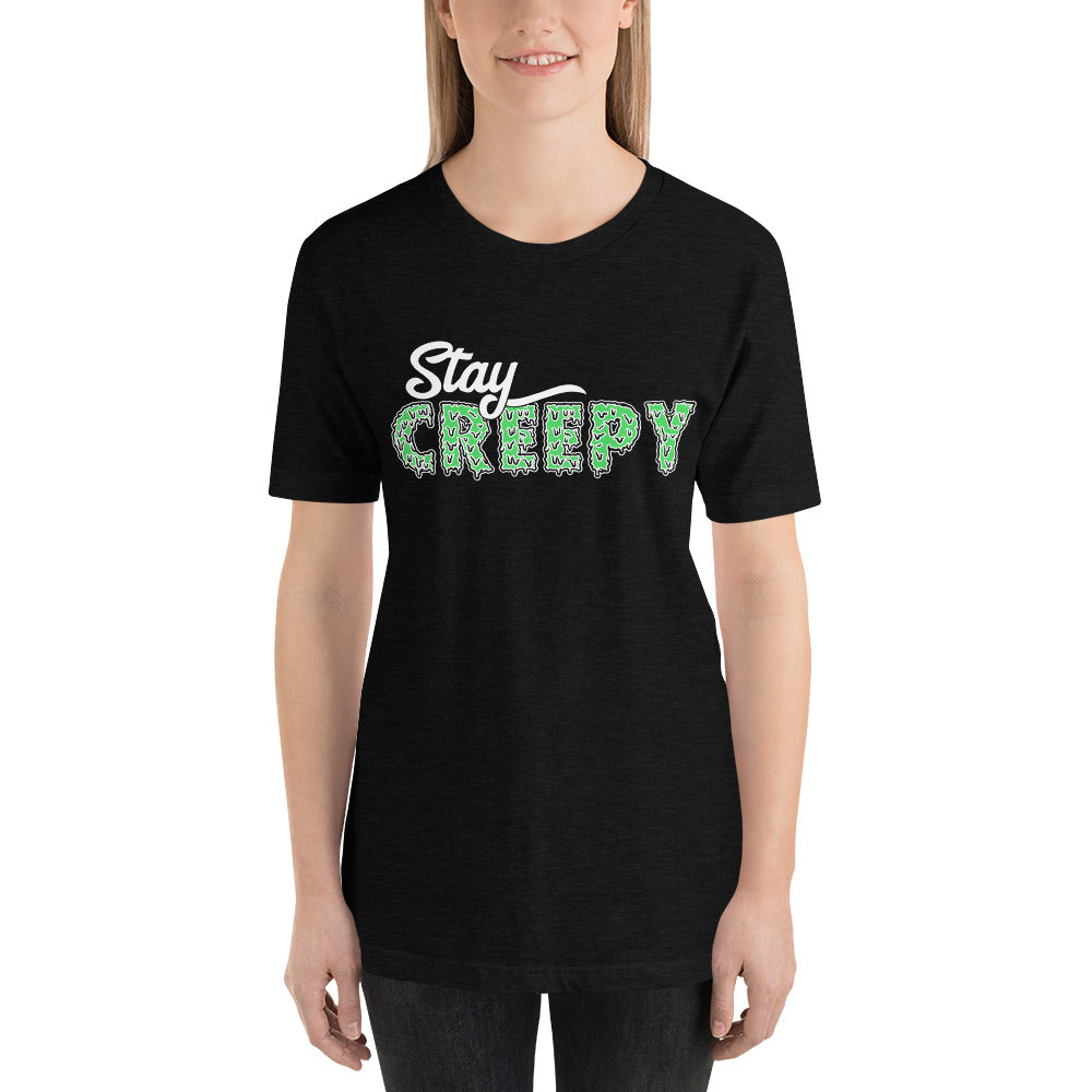 Stay Creepy Unisex Shirt