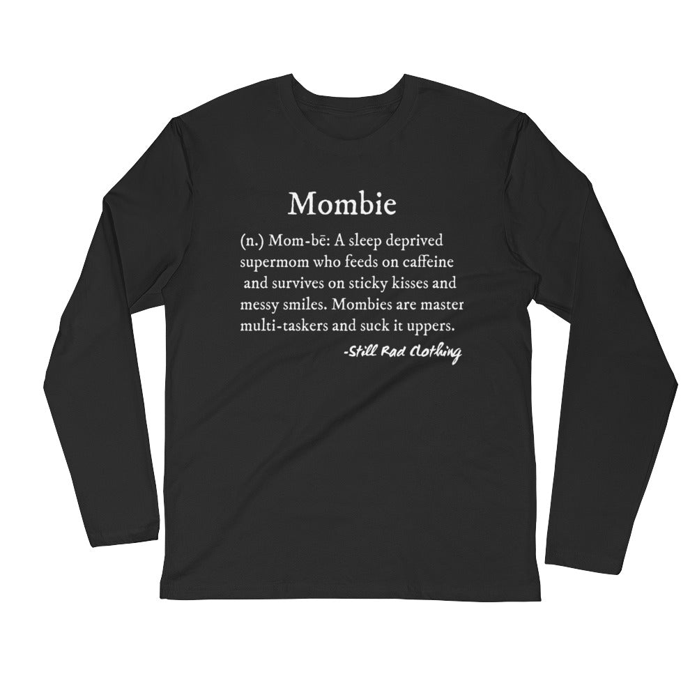 Mombie® Defined Long Sleeve Unisex Fitted Crew