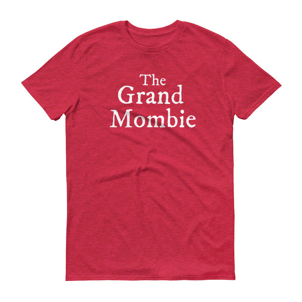 Grand Mombie Unisex Fit Tee {8 Colors}