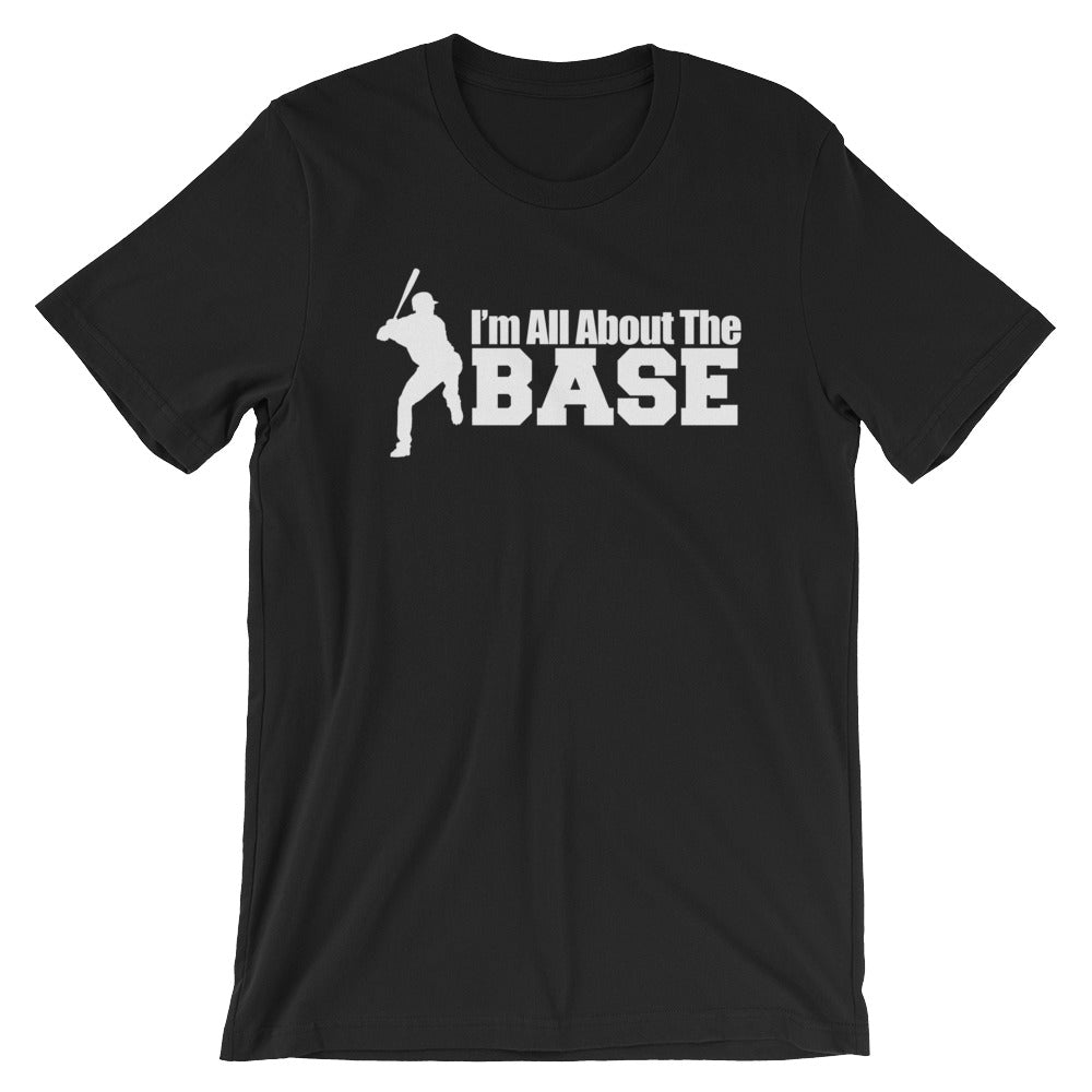 All About That Base Shirt (Adult)