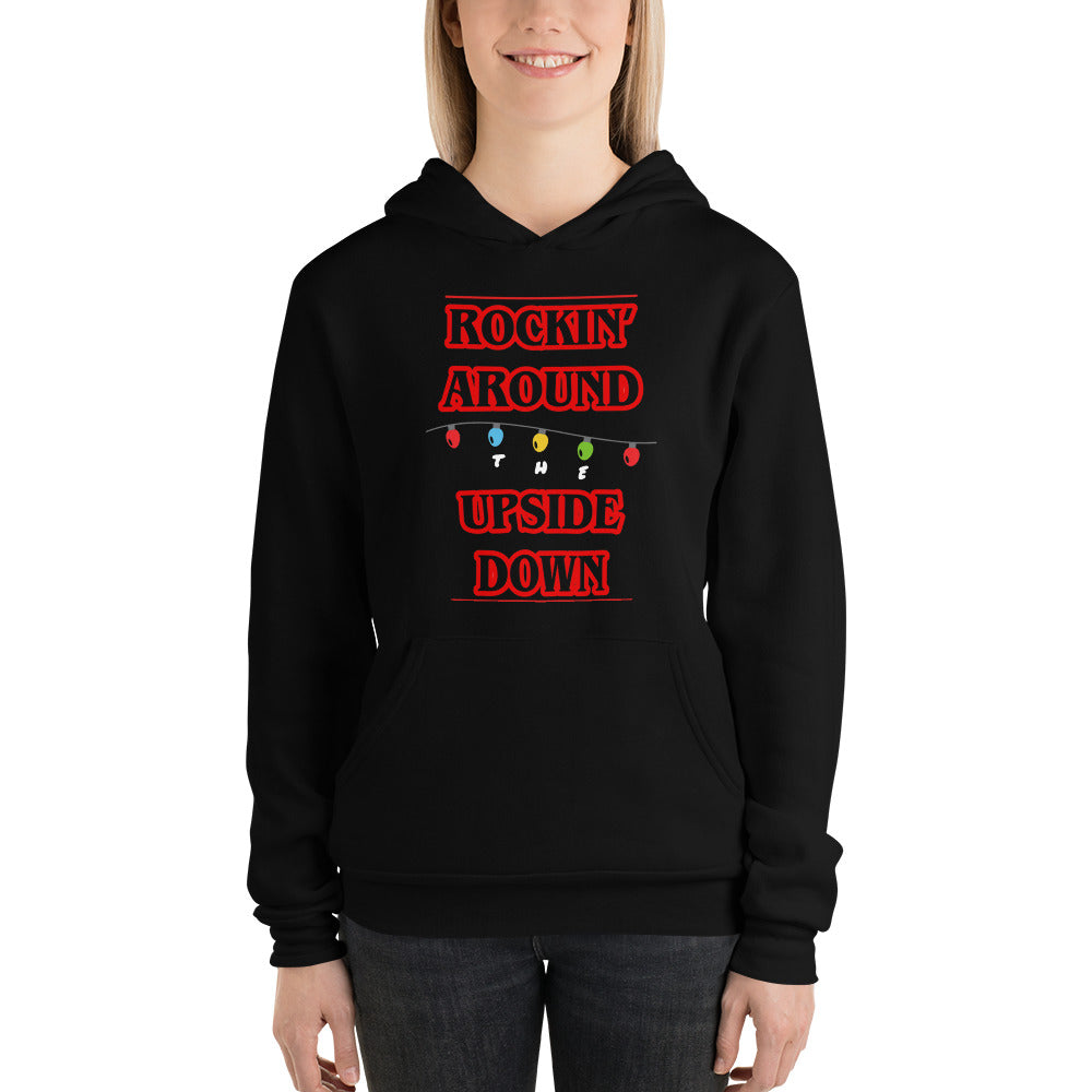 Rockin' Around The Upside Down Unisex Hoodie
