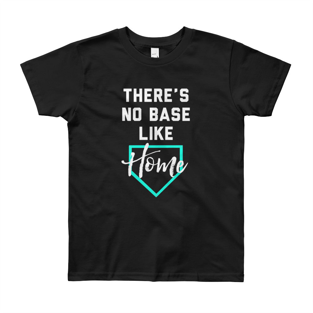 There's No Base Like Home Shirt (Youth)
