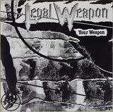 Legal Weapon | Your Weapon