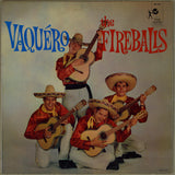 The Fireballs | Vaquero
