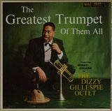 Dizzy Gillespie | The Greatest Trumpet Of Them All