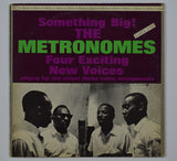 The Metronomes | Something Big