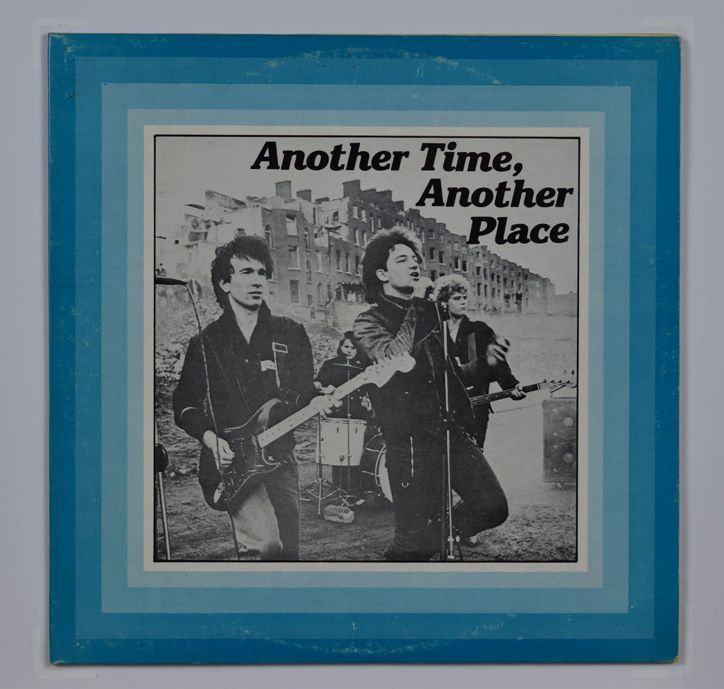 U2 | Another Time, Another Place