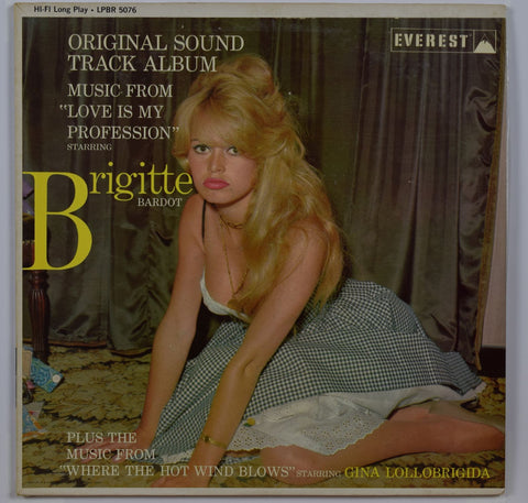 Brigette Bardot/Gina Lollobrigida | Where The Hot Wind Blows/Love Is My Profession
