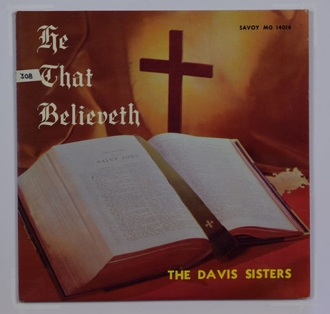 The Davis Sisters | He That Believeth